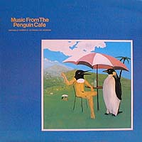 Cover of Music from the Penguin Cafe